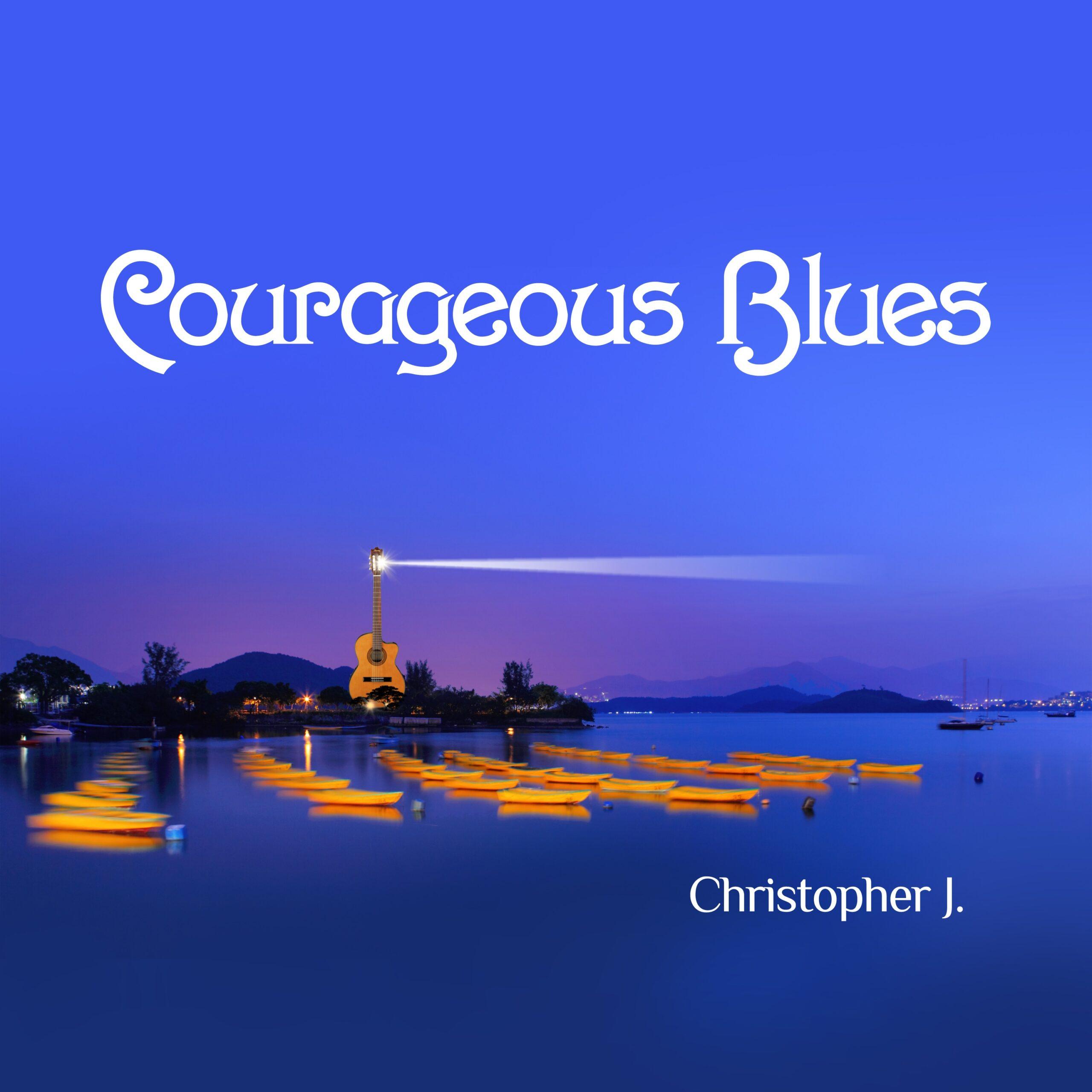 Courageous Blues